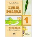 Lubię Polski! 1 - poradnik dla nauczyciela