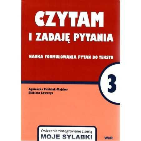 CZYTAM I ZADAJĘ PYTANIA. Nauka formułowania pytań do tekstu