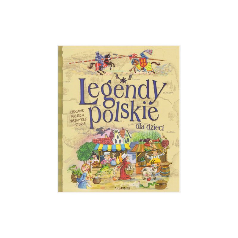 Legendy polskie dla dzieci