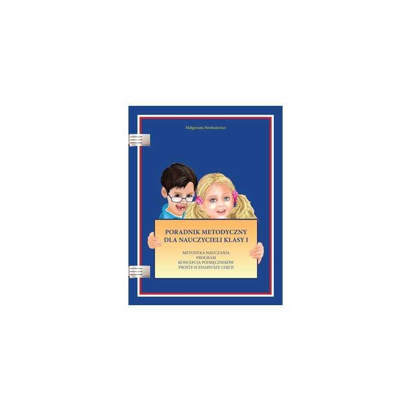 Poradnik metodyczny dla nauczyciela kl. 1 (nowe wydanie)