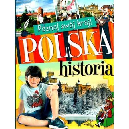 Poznaj swój kraj. Polska historia