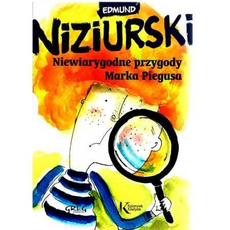 Niewiarygodne przygody Marka Piegusa (twarda oprawa, szyta nićmi)