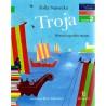Troja. Historia upadku misata - Czytam sobie - Poziom 2