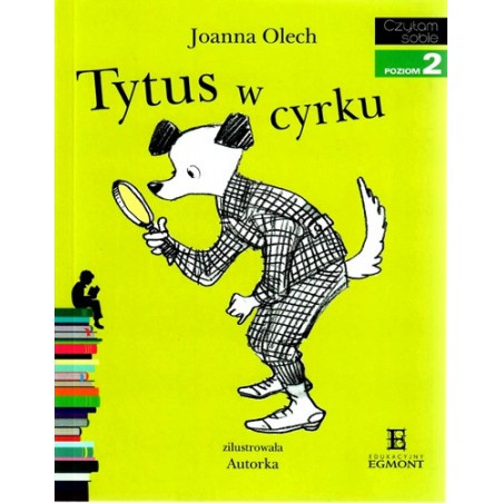Tytus w cyrku - Czytam sobie - Poziom 2