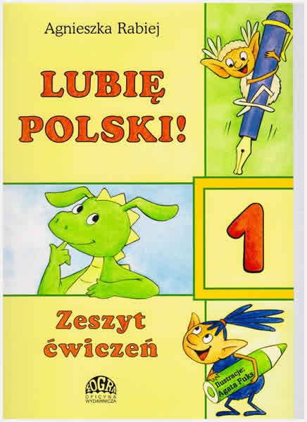 Lubie Polski! 1 zeszyt cwiczen