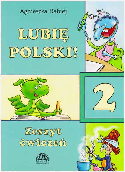 Lubie Polski! 2 zeszyt cwiczen