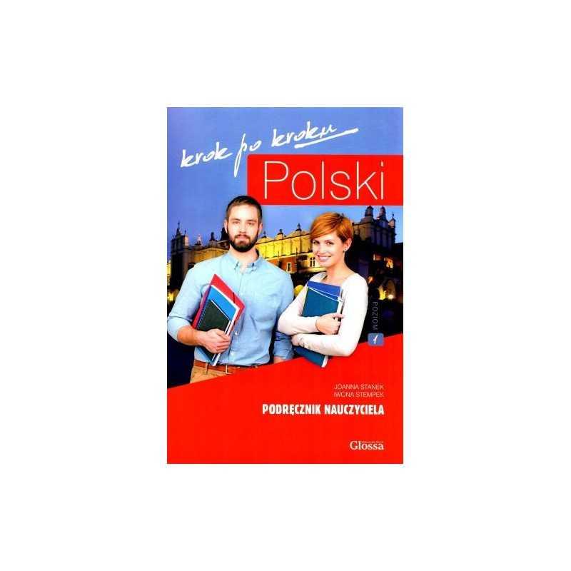 Polski krok po kroku. Podręcznik nauczyciela-poziom 1