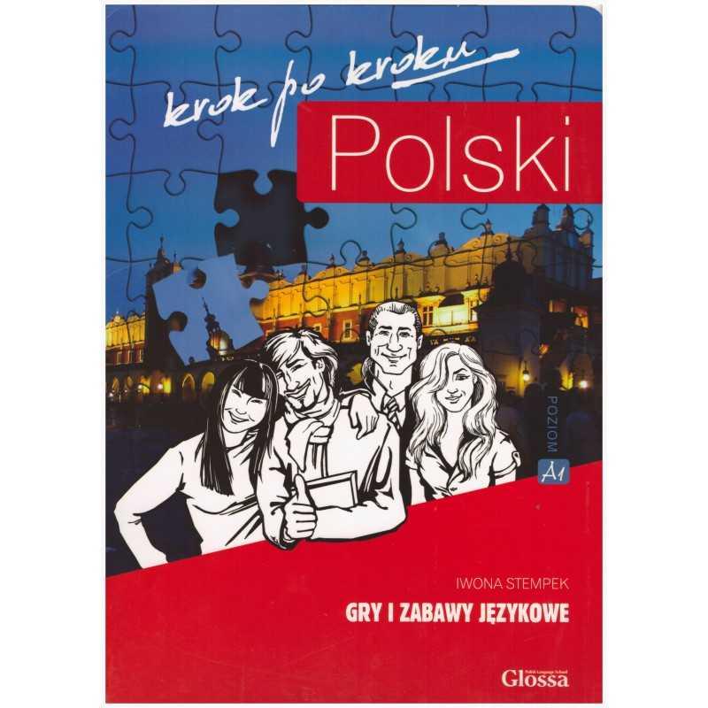 Polski krok po kroku Poziom 1 -Gry i zabawy językowe