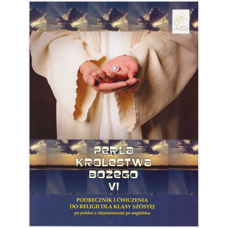 """""""The Kingdom of God, Pearl of the Great Price"""" - Handbook and exercises for class VI"""