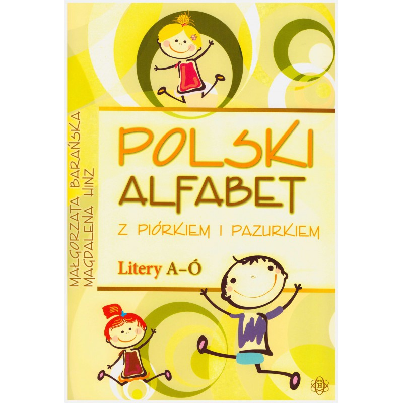 Polski alfabet z piórkiem i pazurkiem – Litery A–Ó
