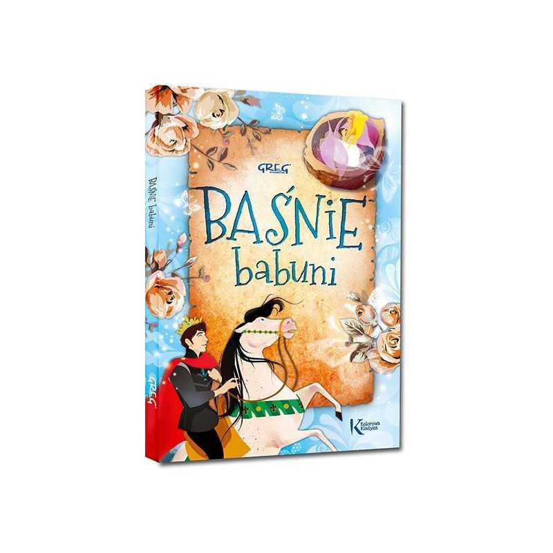 Baśnie Babuni (twarda oprawa, szyta nićmi)