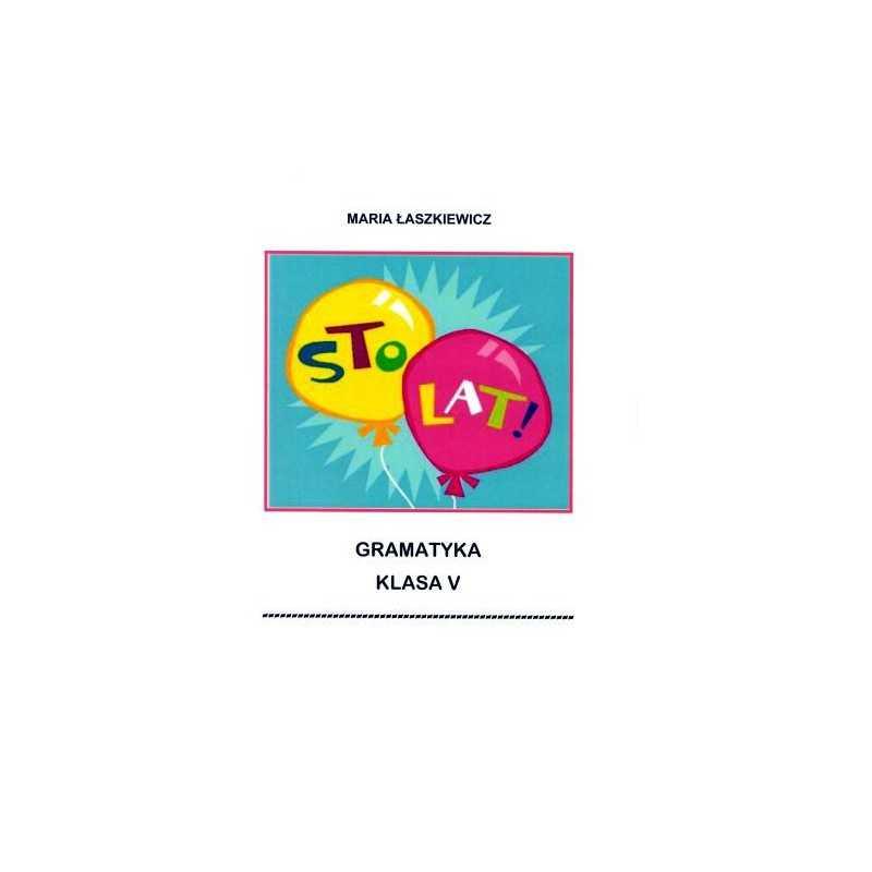 Gramatyka - ćwiczenia językowe Klasa 5