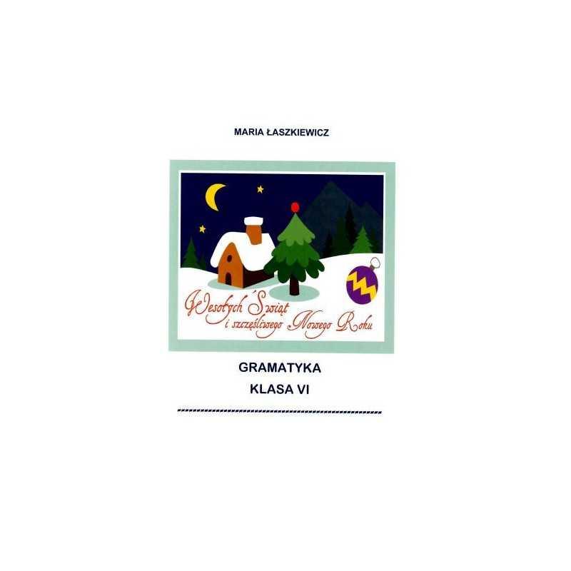 Gramatyka - ćwiczenia językowe - klasa 6