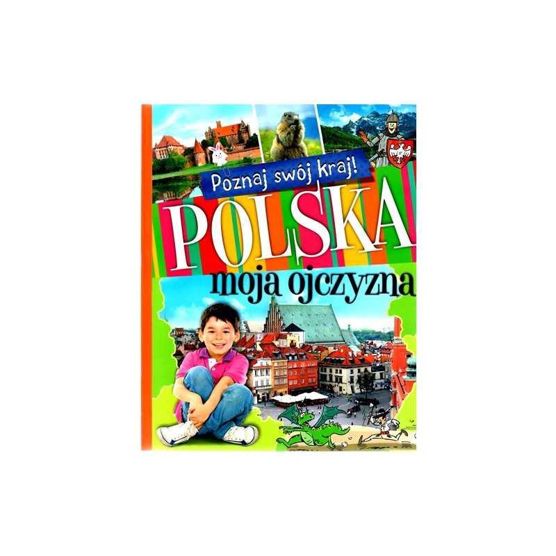 Polska moja ojczyzna (miękka oprawa)