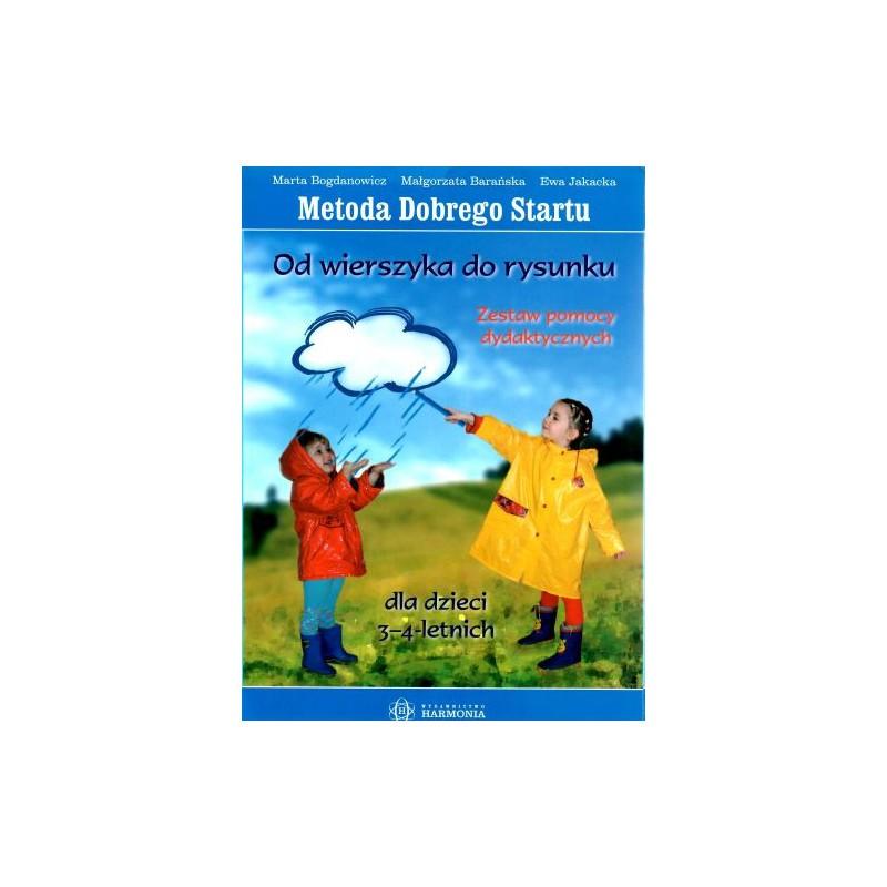 Metoda Dobrego Startu-Od wierszyka do rysunku. Zestaw dla dzieci 3-4 letnich