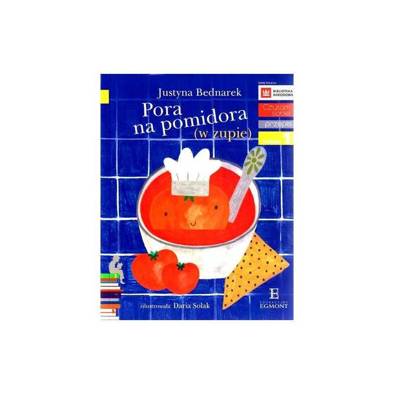 Pora na pomidora (w zupie) - Czytam sobie - Poziom 1