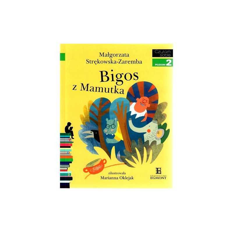 Bigos z Mamutka - Czytam sobie - Poziom 2