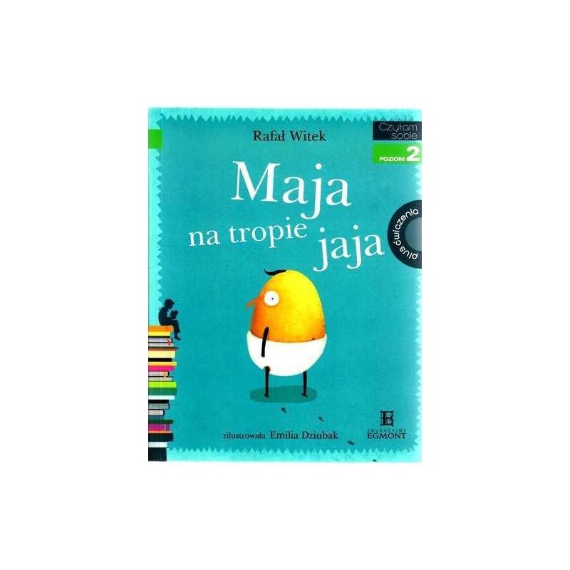 Maja na tropie jaja plus ćwiczenia - Czytam Sobie - Poziom 2