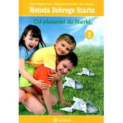 Metoda Dobrego Startu - Od Piosenki do Literki cz. 2 (zestaw scenariuszy + CD)