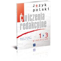 Język polski. Ćwiczenia redakcyjne. Klasy 1-3 gimnazjum