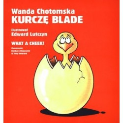 Kurczę blade / What a cheek!