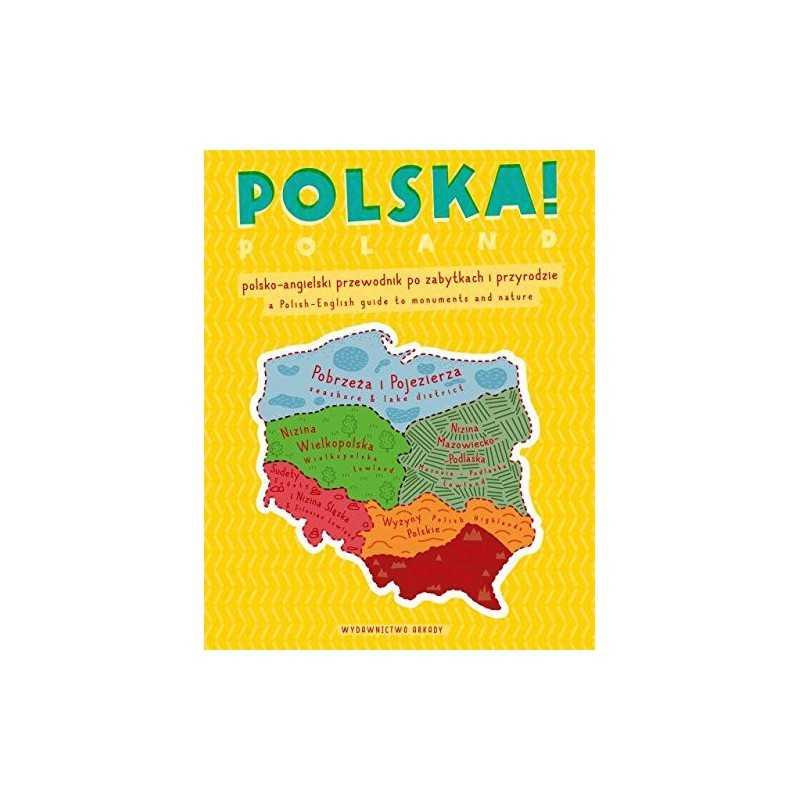 Polska. Polsko-angielski przewodnik po zabytkach i przyrodzie