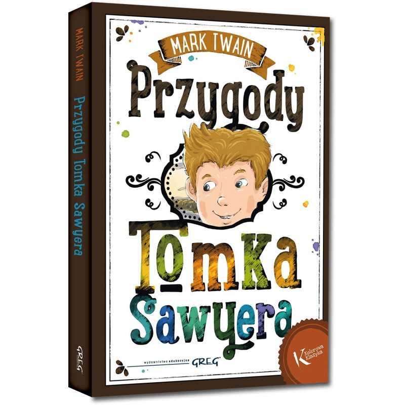 Przygody Tomka Sawyera (twarda oprawa, szyta nićmi)