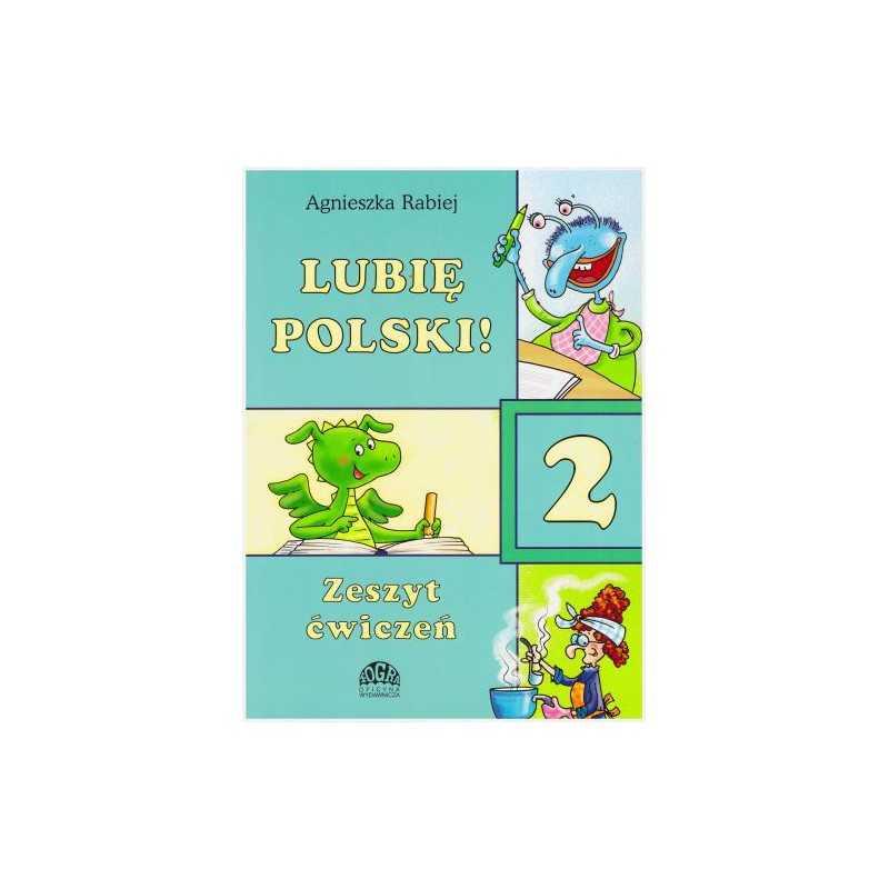 Lubię Polski! 2 - zeszyt ćwiczeń