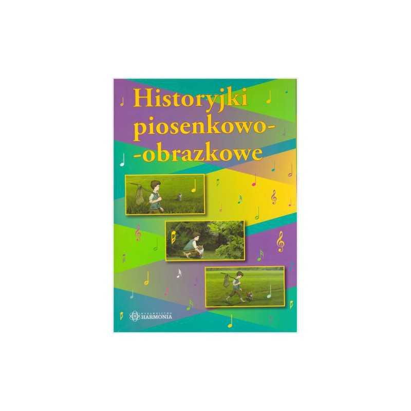 Historyjki piosenkowo - obrazkowe (zestaw z CD)