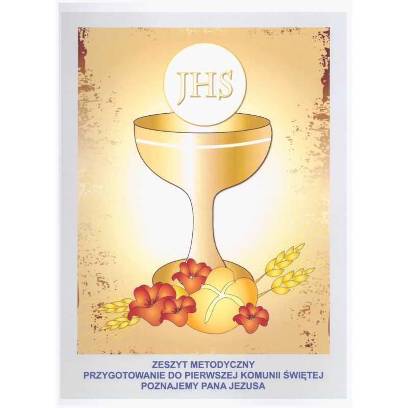 Zeszyt metodyczny - Przygotowanie do Pierwszej Komunii Świętej