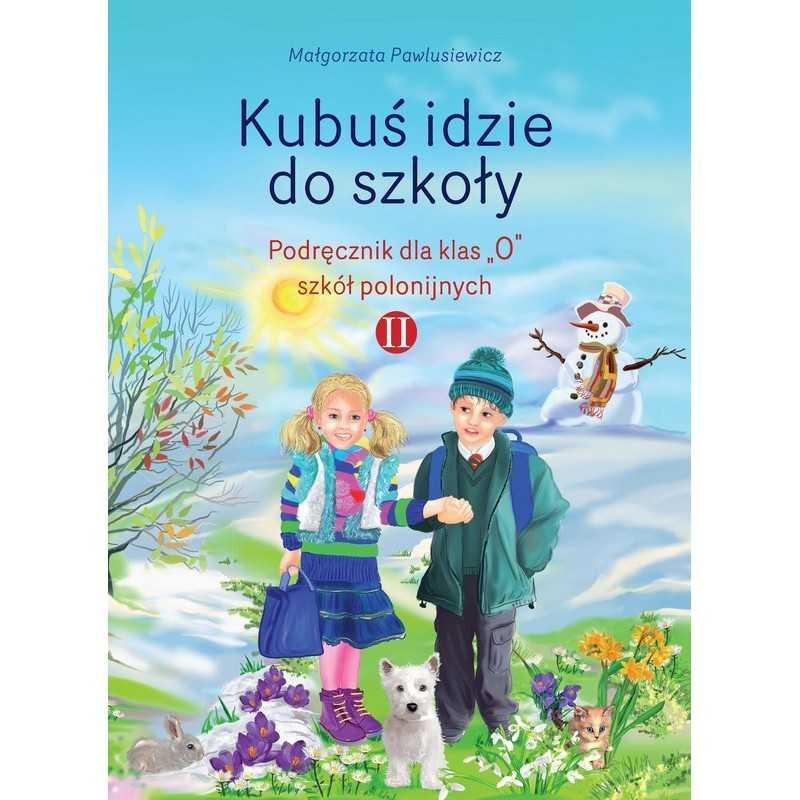 Kubuś idzie do szkoły, cz. 2, podręcznik do zerówki