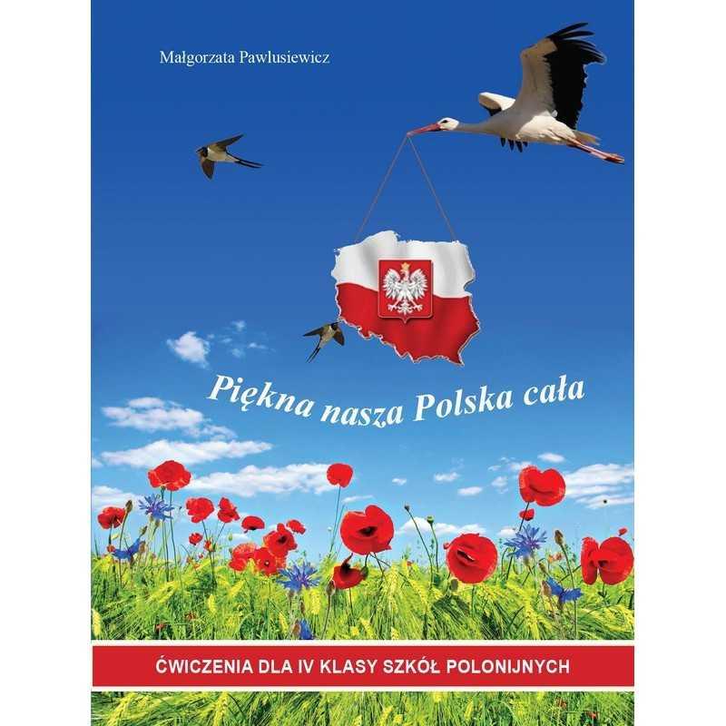 Piękna nasza Polska cała. Ćwiczenia Klasa 4