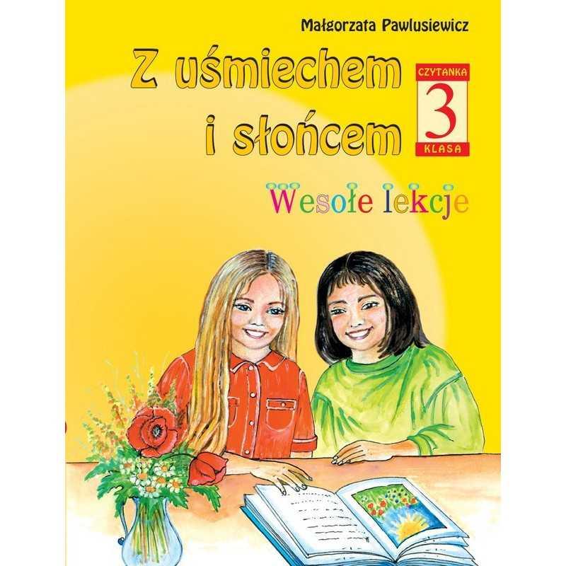 Z uśmiechem i słońcem, klasa 3, czytanka