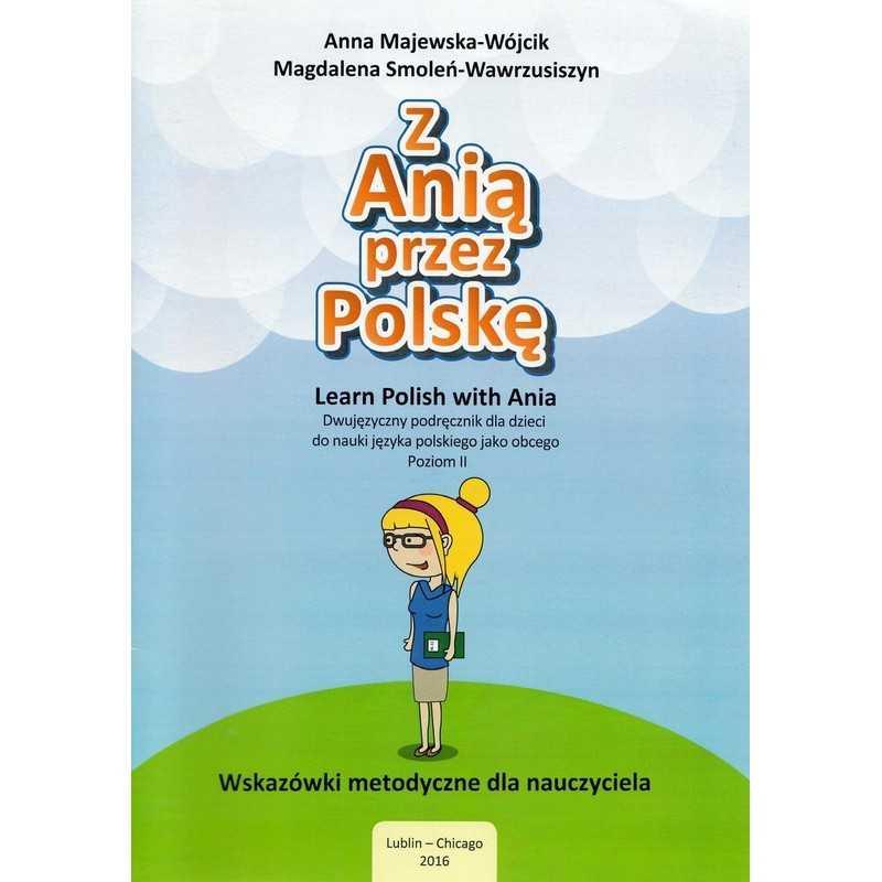 Z Anią przez Polskę - Poradnik metodyczny poziom 2