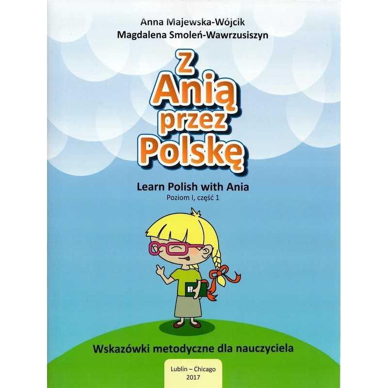 Z Anią przez Polskę - Poradnik metodyczny poziom 1 cz. 1
