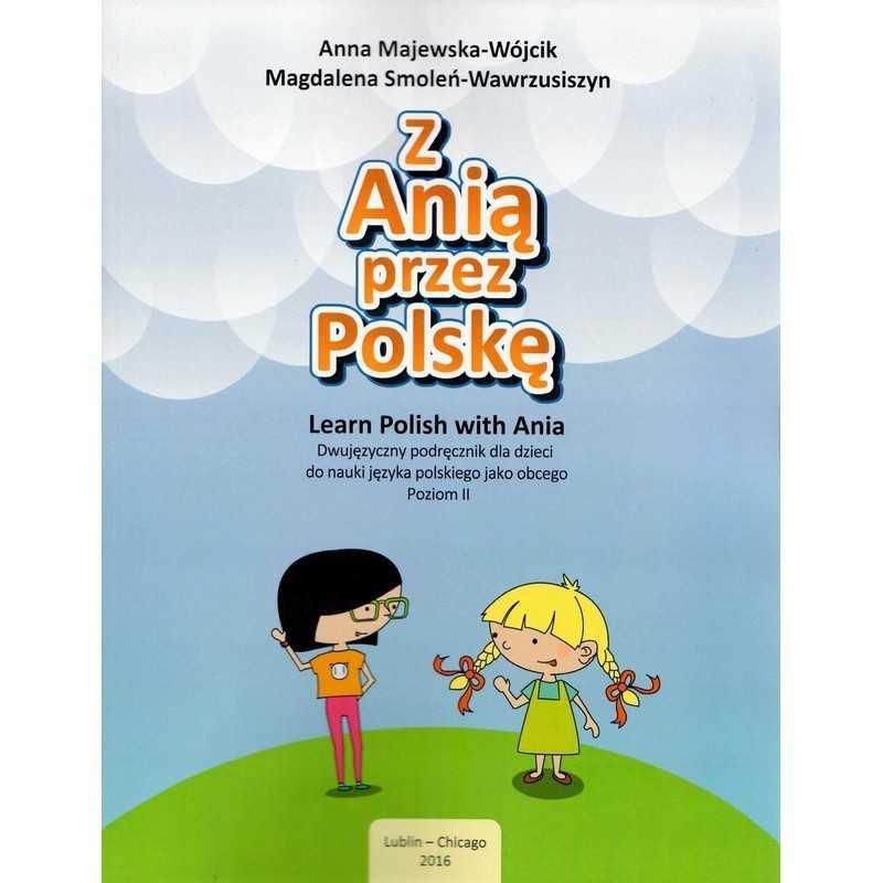 Z Anią przez Polskę / Learn Polish with Ania, Poziom 2