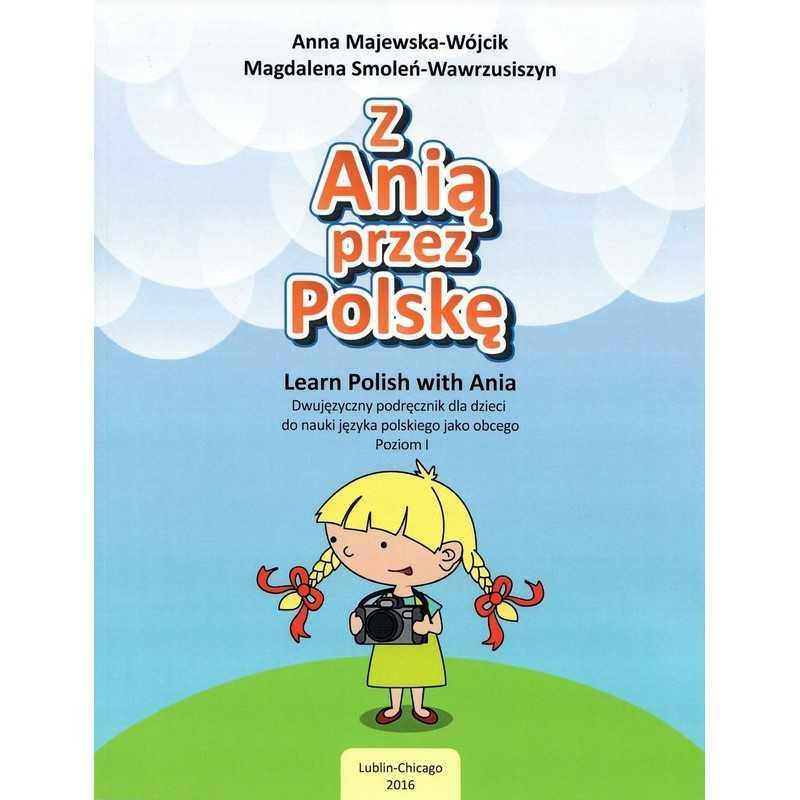 Z Anią przez Polskę / Learn Polish with Ania, Level 1