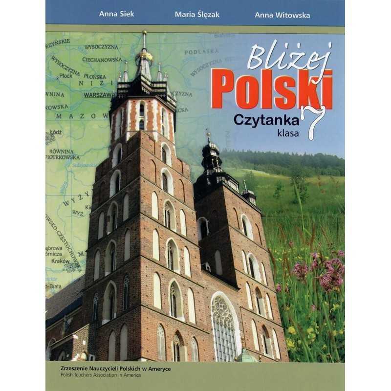 Bliżej Polski, klasa 7, czytanka
