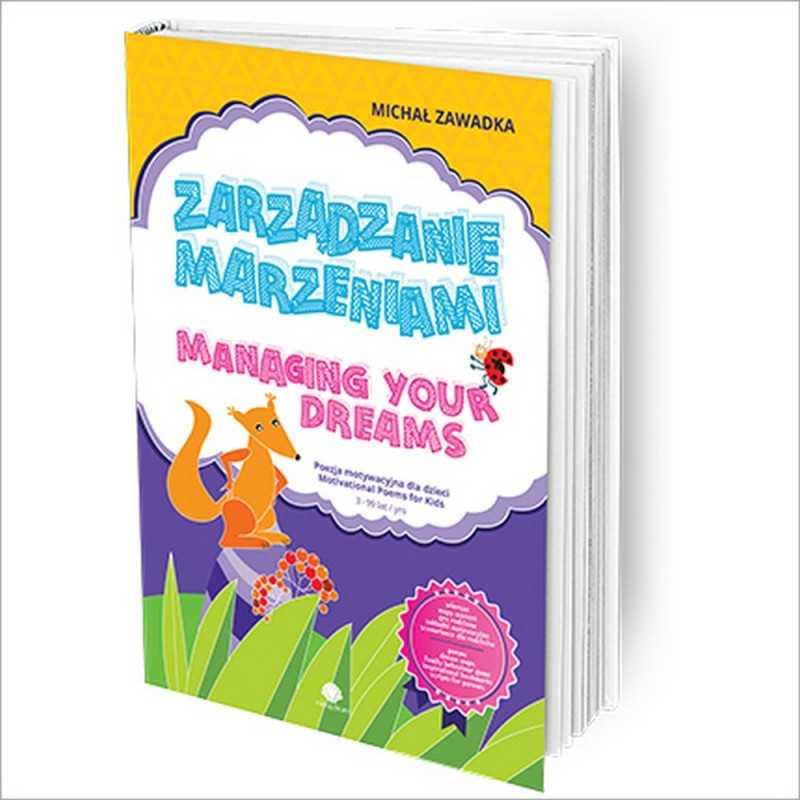 Zarządzanie marzeniami / Managing Your Dreams wiek 3+