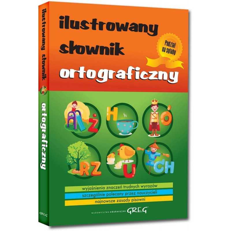 Ilustrowany słownik ortograficzny (miękka oprawa)