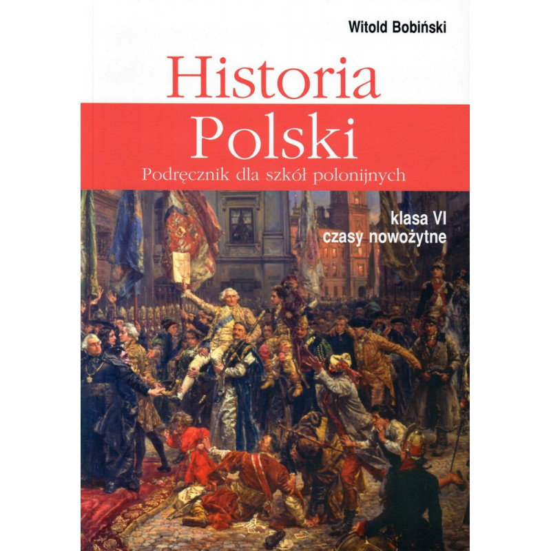Historia Polski kl. 6 - czasy nowożytne