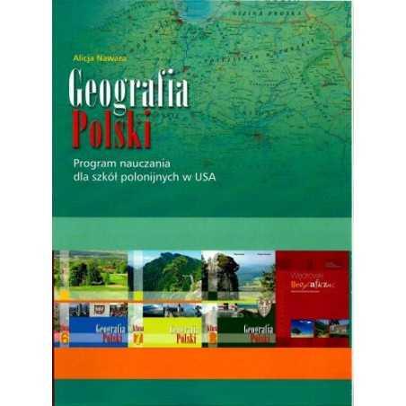 Geografia Polski - Poradnik metodyczny dla nauczycieli w klasach VI, VII, VIII i liceum w szkołach polonijnych