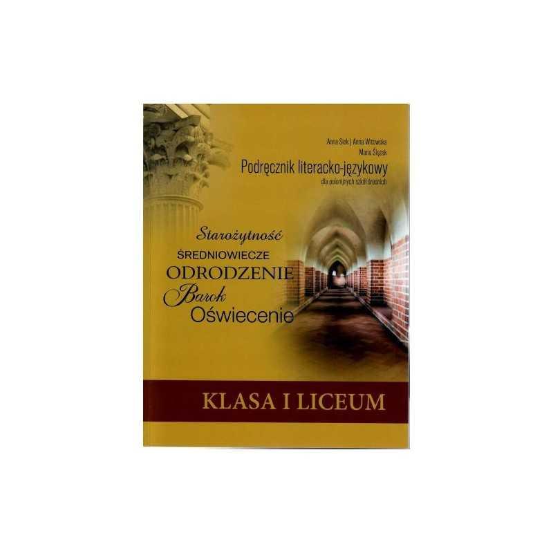 Podręcznik literacko-językowy dla polonijnych szkół średnich kl. 1 liceum
